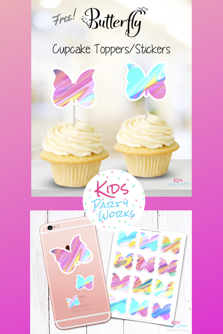 Free Butterfly Printable cupcake toppers, and also great for stickers. Visit KidsPartyWorks.Com for tons of free kids party printables.