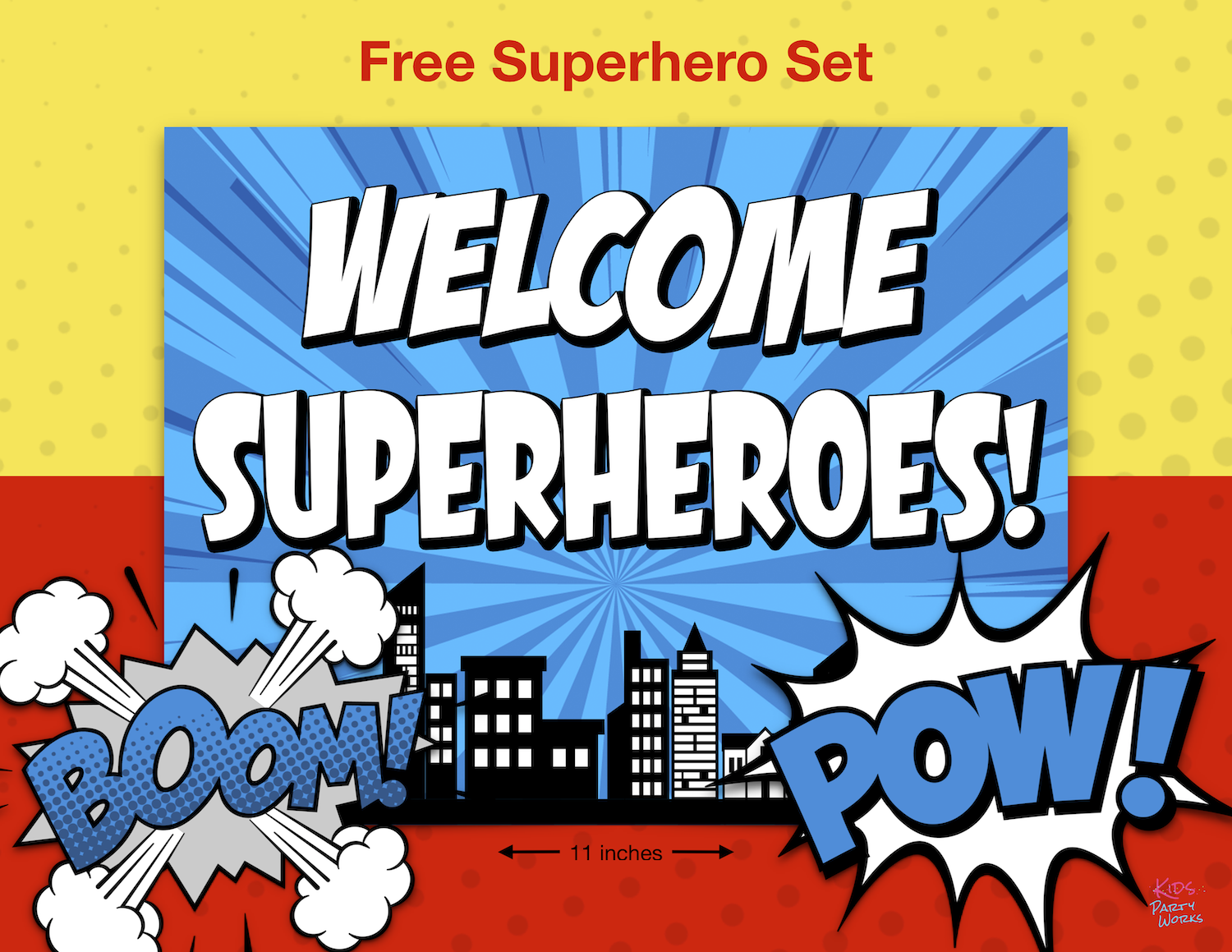 Free Superhero Printable Welcome Sign and 2 Comic Bubbles for your next Superhero party. KidsPartyWroks.Com